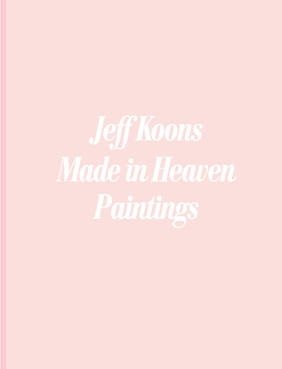 JEFF KOONS: MADE IN HEAVEN, PAINTINGS
